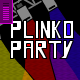 Plinko Party - by thebluesun