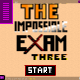 The Impossible Exam THREE - by kjc728, 1450views